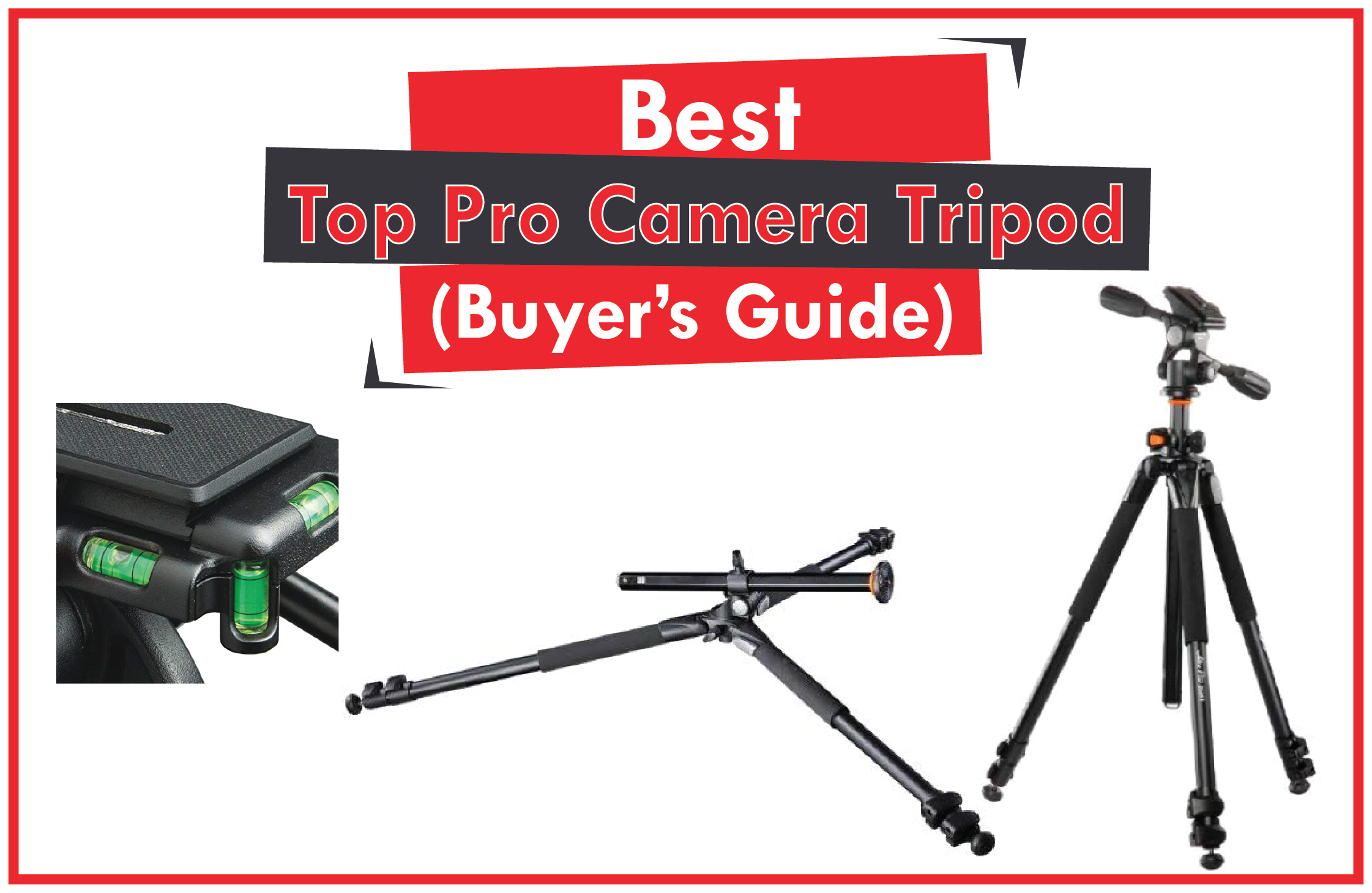 Top Pro Camera Tripods