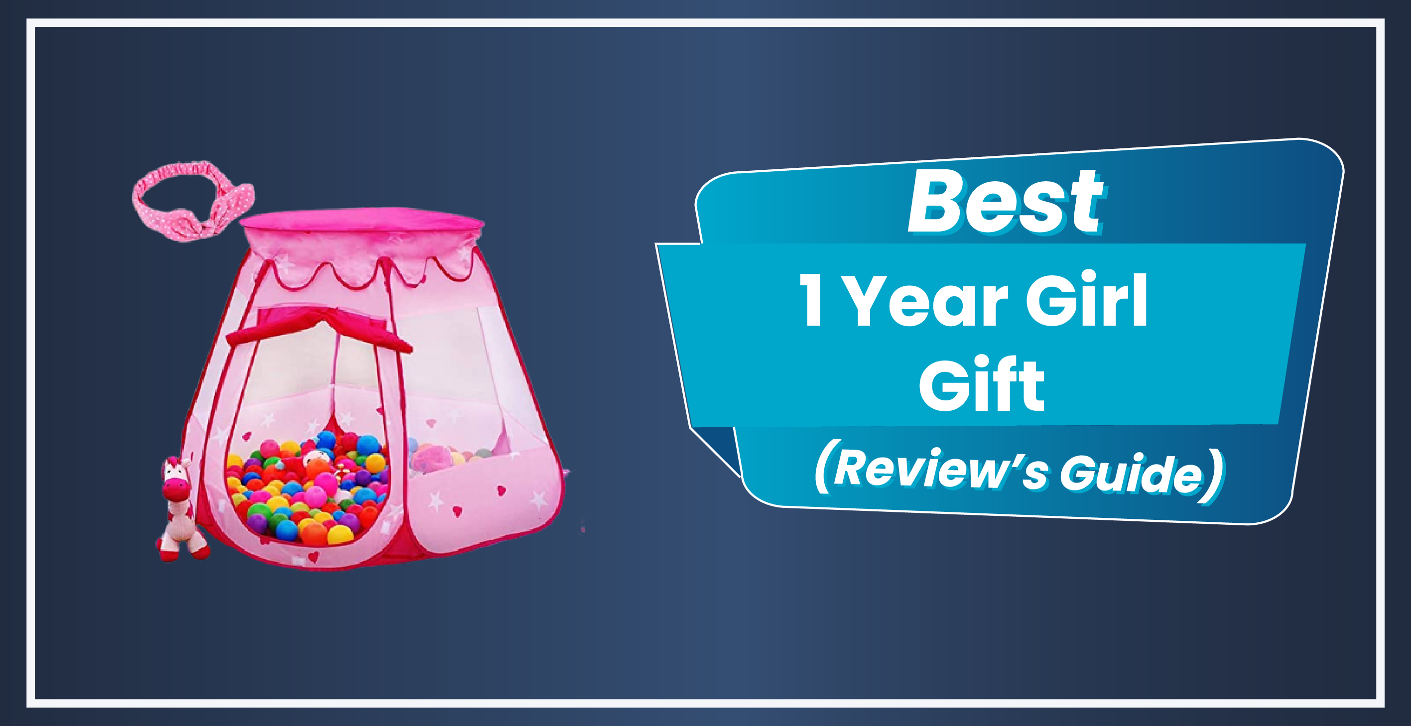 17 Best Toys and Gift Ideas For 1 Year Old Girl