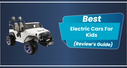 7 Best Electric Cars For Kids