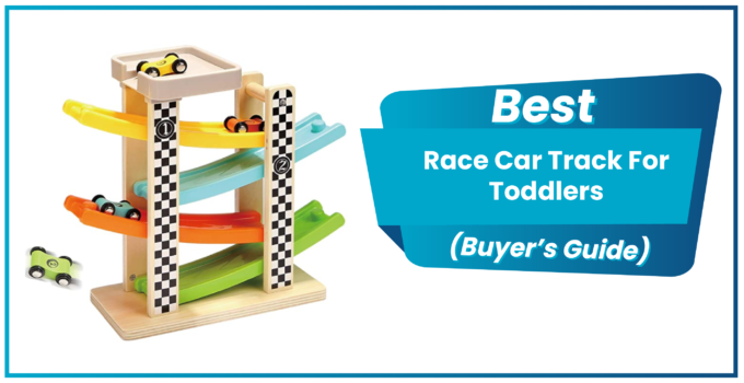 Best Race Car Track For Toddlers