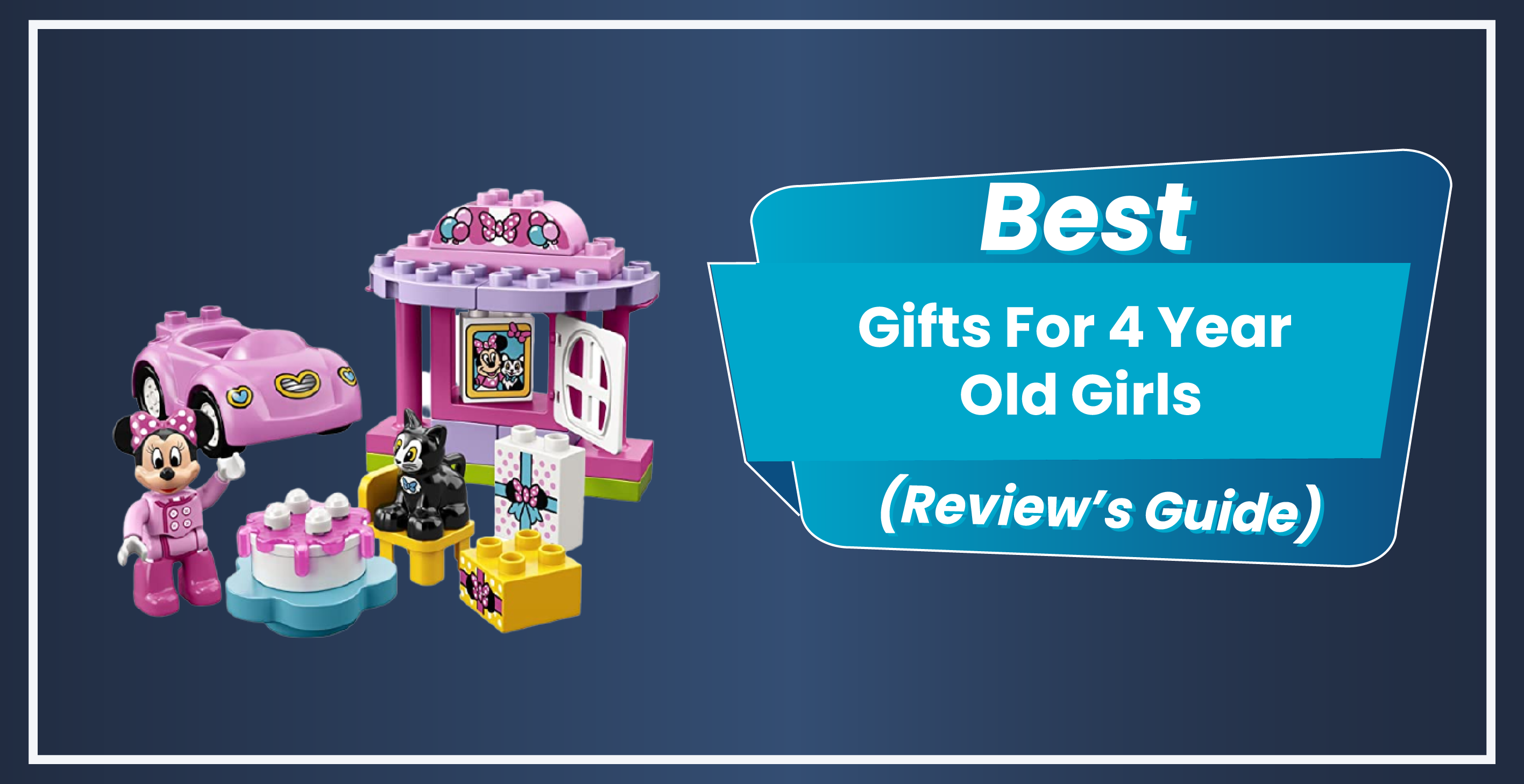 12 Best Toys and Gift Ideas For 4 Year Old Girls