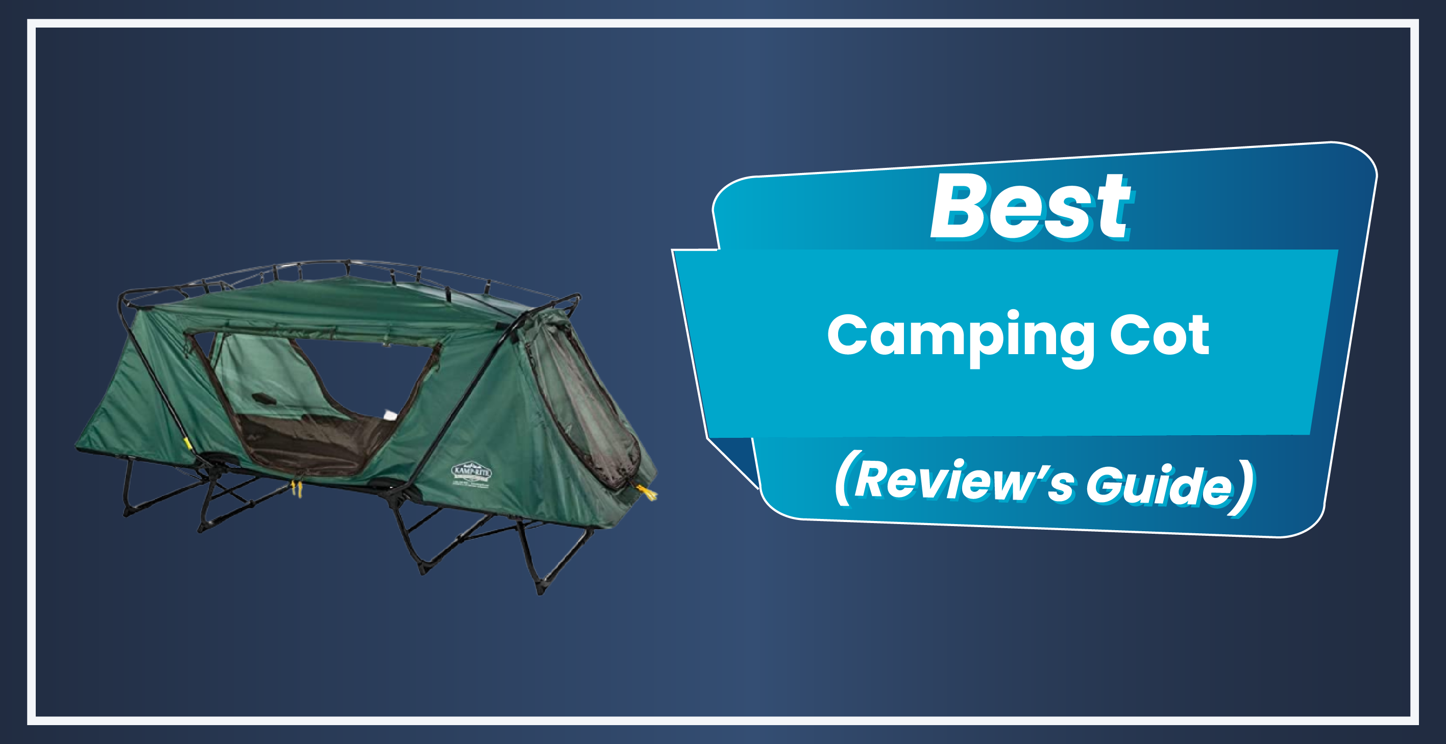 8 Best Camping Cot