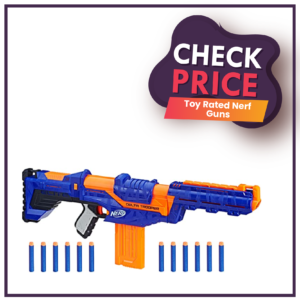 Top Rated Nerf Guns