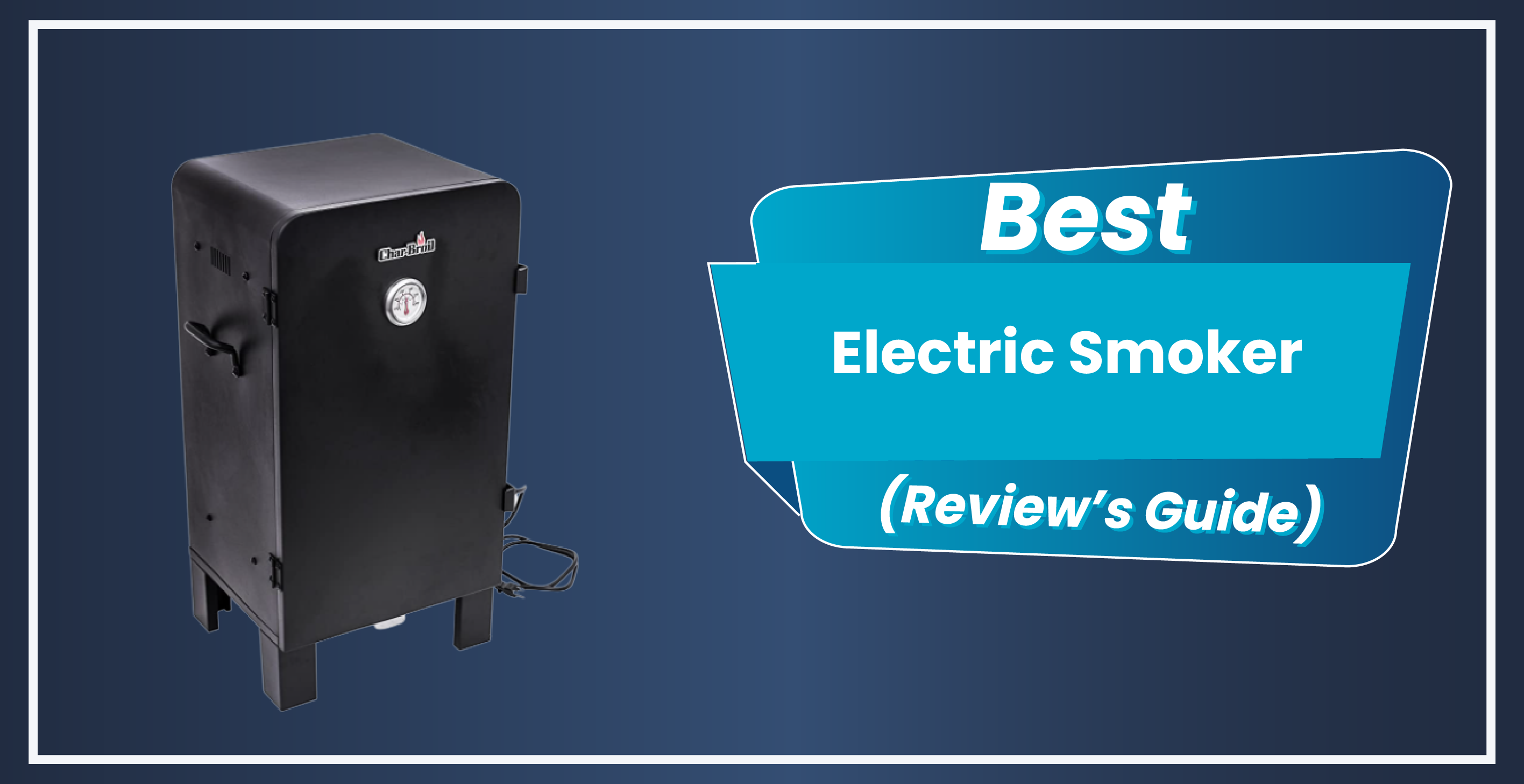 9 Best Electric Smoker