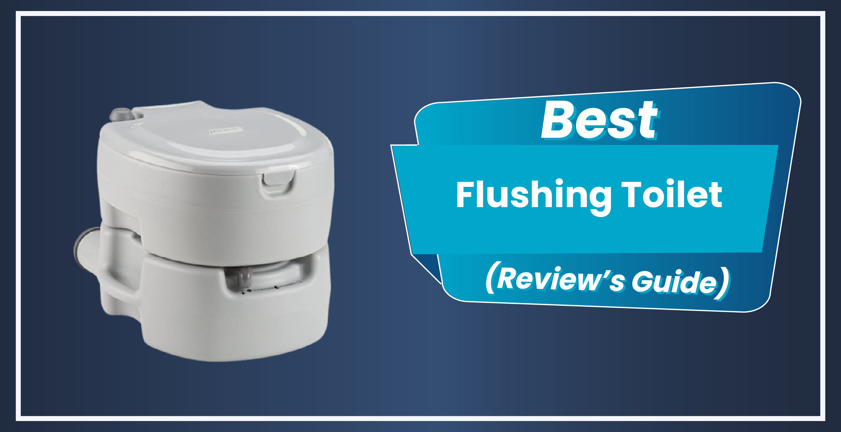 9 Best Flushing Toilet