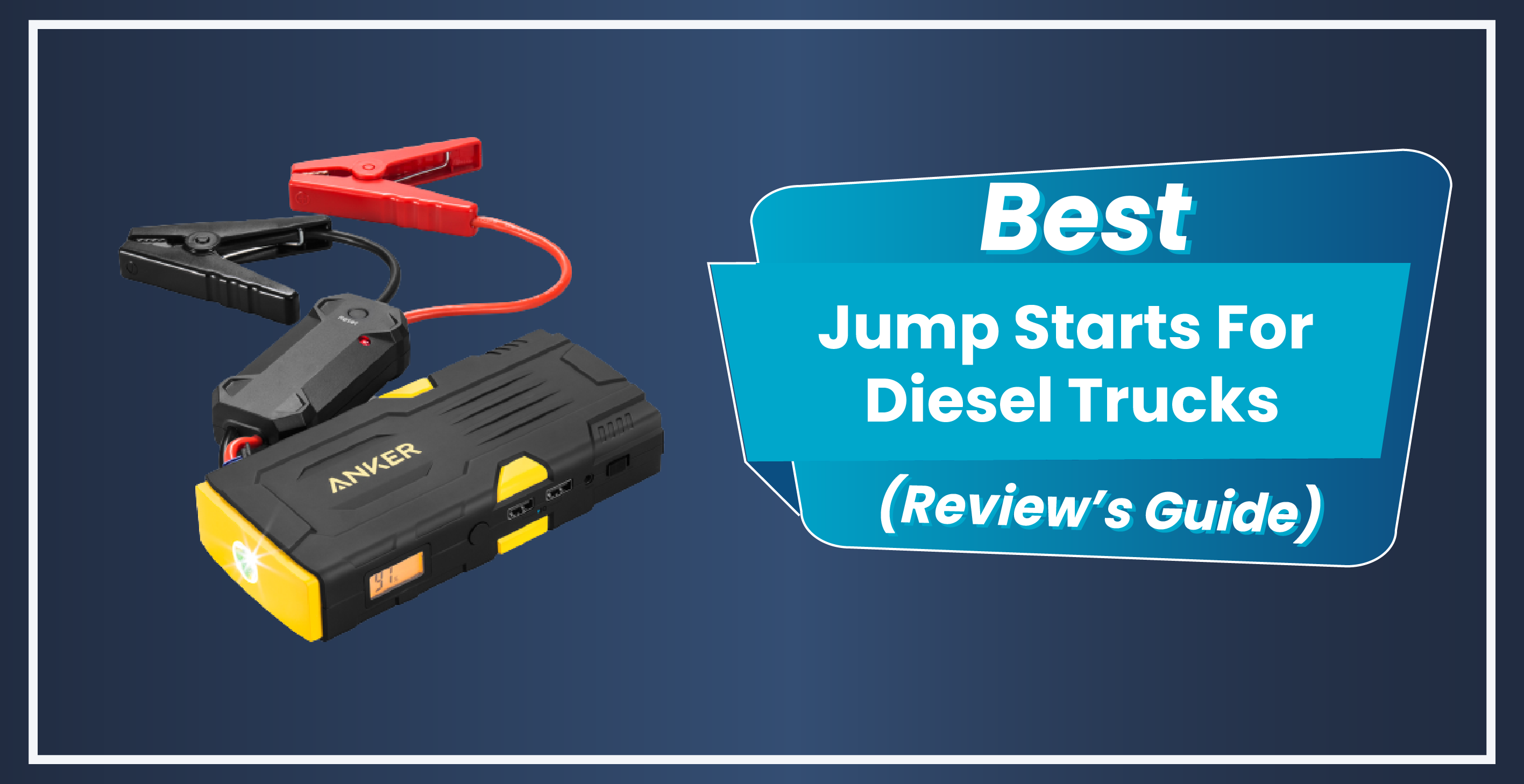 Best Jump Starter For Diesel Trucks