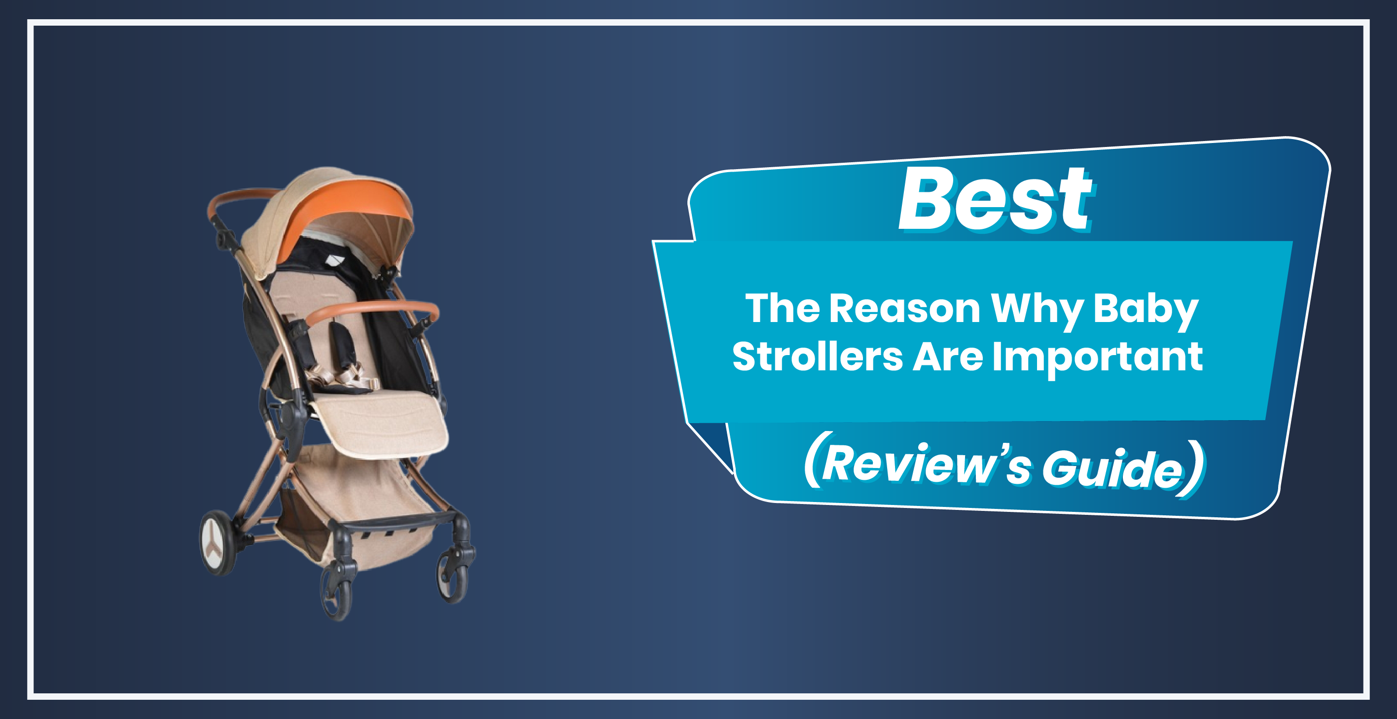 The Reason Why Baby Strollers Are Important