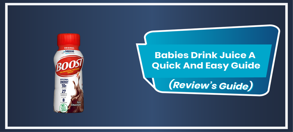 Babies Drink Juice A Quick And Easy Guide