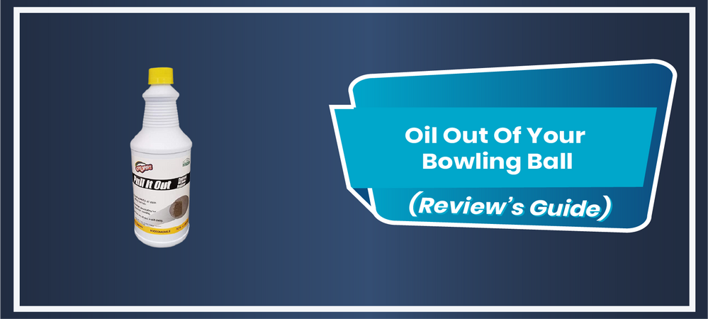 How To Bake The Oil Out Of Your Bowling Ball